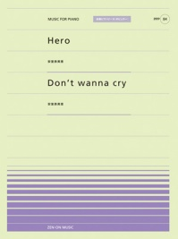 Hero/Don't wanna cry